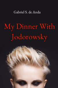My Dinner With Jodorowsky